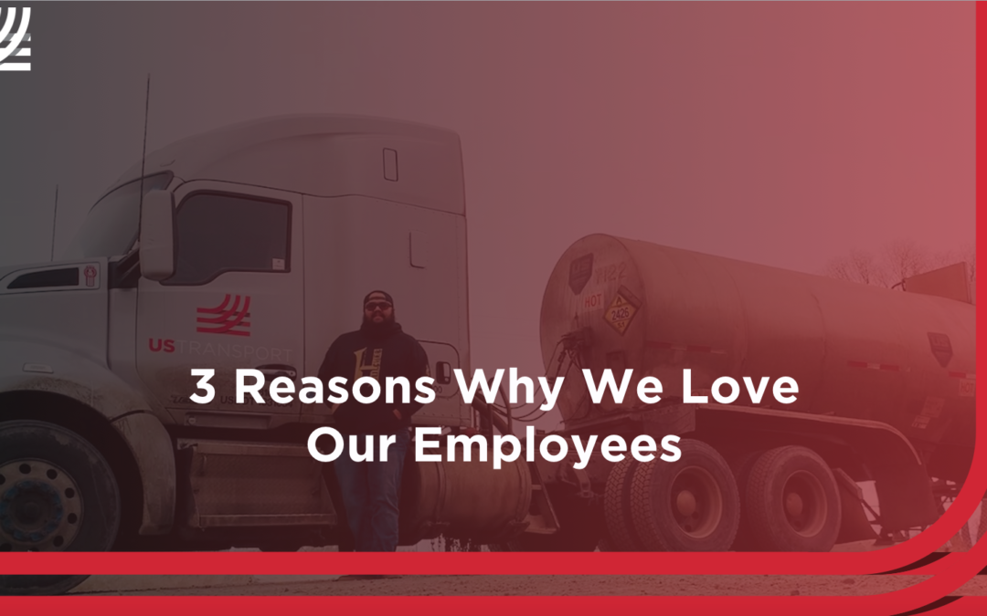3 Reasons Why We Love our Employees